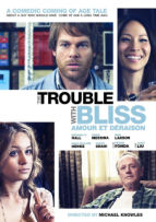 Trouble With Bliss