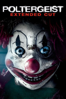 Poltergeist (Extended Cut) The Movie