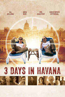 3 Days In Havana The Movie