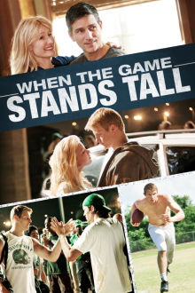 When The Game Stands Tall The Movie