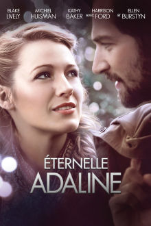 Éternelle Adaline The Movie
