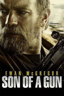 Son of a Gun The Movie