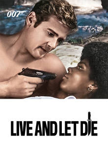Live and Let Die The Movie