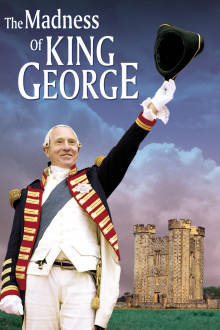 The Madness of King George The Movie