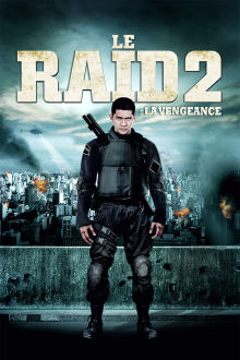 Le raid 2 - La vengeance The Movie