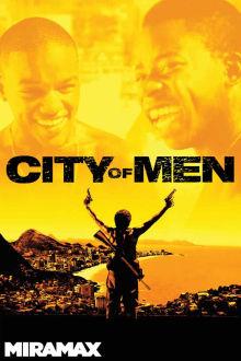 City of Men The Movie
