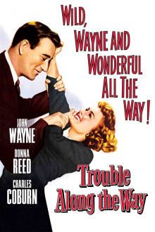 Trouble Along the Way The Movie