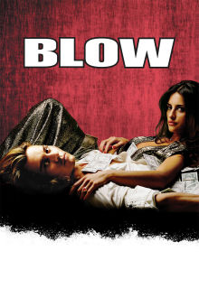 Blow The Movie