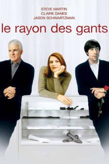 Le rayon des gants The Movie