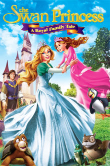 The Swan Princess: A Royal Family Tale The Movie