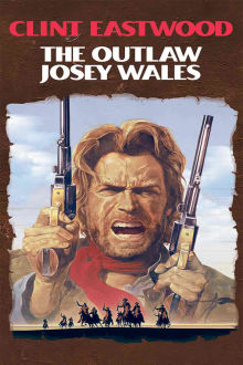 Outlaw Josey Wales The Movie