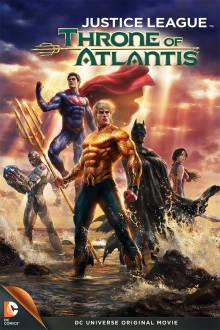 Justice League: Throne of Atlantis The Movie