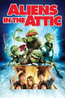 Aliens in the Attic The Movie