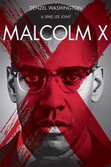Malcolm X The Movie