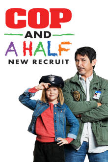 Cop And A Half: New Recruit The Movie