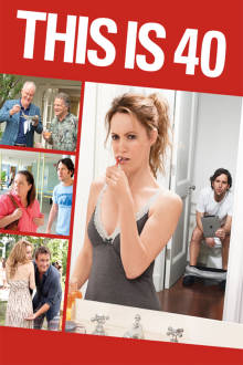 This Is 40 The Movie