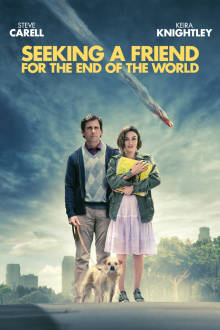 Seeking a Friend for the End of the World The Movie