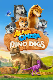 Alpha and Omega: Dino Digs The Movie