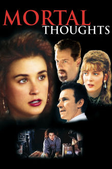 Mortal Thoughts The Movie