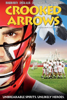 Crooked Arrows The Movie