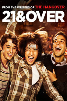 21 and Over The Movie