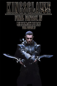 Kingsglaive: Final Fantasy XV The Movie