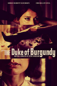 The Duke of Burgundy The Movie