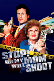 Stop! Or My Mom Will Shoot The Movie
