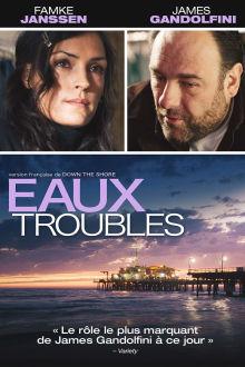 Eaux troubles The Movie