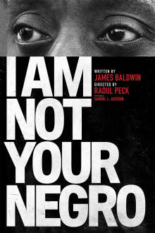 I Am Not Your Negro The Movie