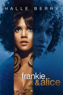 Frankie & Alice The Movie