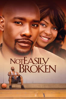 Not Easily Broken The Movie