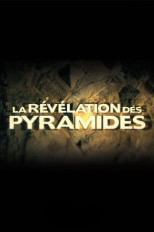 La révélation des pyramides The Movie