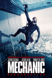 Mechanic: Resurrection The Movie