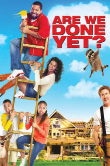 Are We Done Yet? The Movie