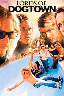 Lords of Dogtown The Movie