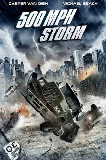 500 MPH Storm The Movie