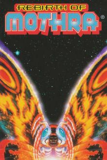 Rebirth of Mothra The Movie
