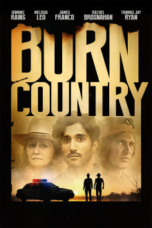 Burn Country The Movie