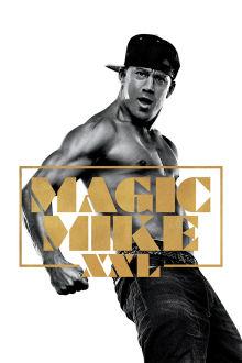 Magic Mike XXL The Movie