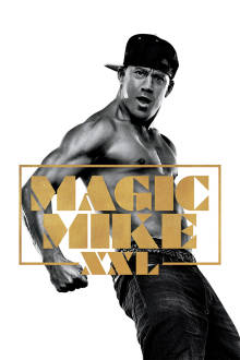 Magic Mike XXL The Movie