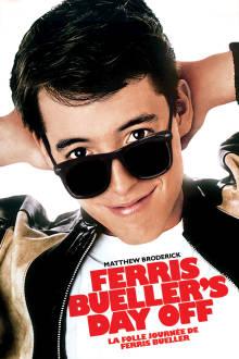 La folle journée de Ferris Bueller The Movie