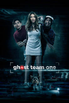 Ghost Team One The Movie