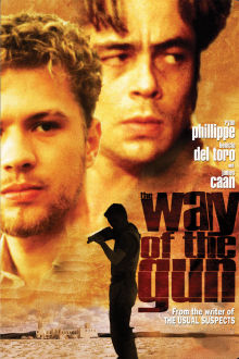 The Way of the Gun The Movie