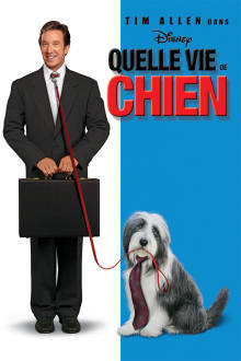 Quelle vie de chien The Movie