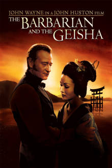 Barbarian and the Geisha The Movie