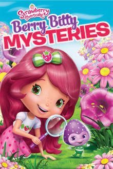 Strawberry Shortcake: Berry Bitty Mysteries The Movie
