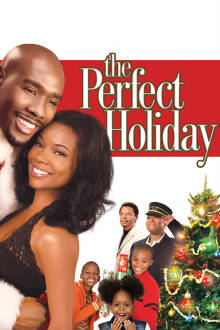 The Perfect Holiday The Movie