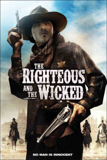 Righteous and the Wicked The Movie