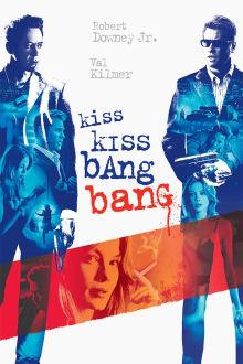 Kiss Kiss, Bang Bang The Movie